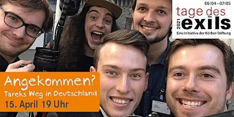 Angekommen? Tareks Weg in Deutschland Tickets