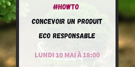 #HowTo concevoir un produit eco responsable billets