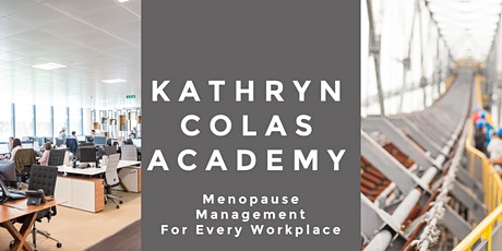 Menopause Management in the Workplace -  Equality,Diversity & Inclusion tickets