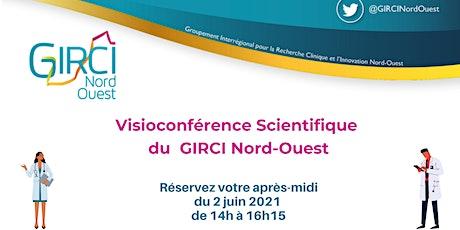 Conférence Recherche Clinique du GIRCI Nord-Ouest du 2 juin 2021 billets