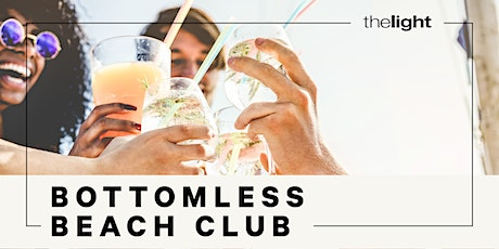 The Light Bottomless Beach Club tickets