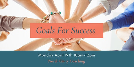 Goals For Success. Design, Create & Plan your Aligned Goals tickets