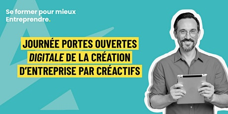 Journée Portes Ouvertes Digitale de la Création d'Entreprise par CréActifs billets