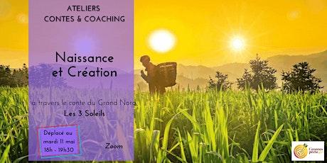 Atelier Contes et  Coaching  : Naissance et Création billets