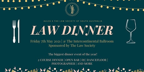 AULSS x The Law Society of South Australia LAW DINNER tickets