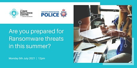 Are you prepared for Ransomware threats this summer? tickets