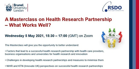A Masterclass on Health Research Partnership - What Works Well? tickets