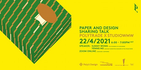 Lei6 Si6 Matters Designer Talk Series: Polytrade X Studiowmw by Sunny Wong tickets