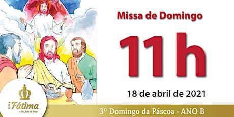 18/04 Missa 11h ingressos