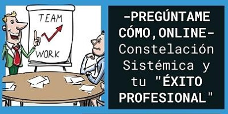 CONSTELACIÓN SISTÉMICA y TU ÉXITO PROFESIONAL entradas
