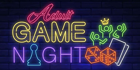 Adult Game Night Part 2 tickets