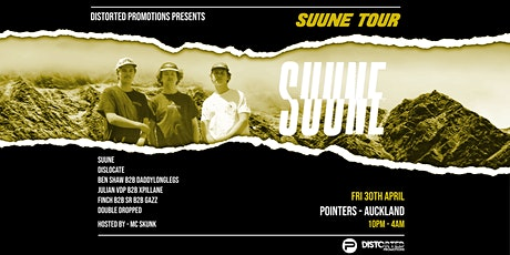 Distorted Promotions Presents: Suune Tour - Auckland tickets