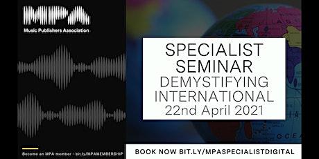 MPA Specialist Seminar: Demystifying International tickets