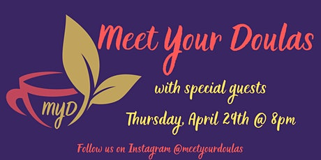 Meet Your Doulas with Special Guests tickets