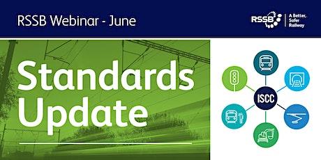RSSB  Quarterly Standards Update June 2021 tickets