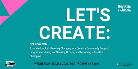 Let's Create : Havering Changing - Get Involved tickets