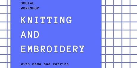 BYOB Knitting and Embroidery Workshop tickets