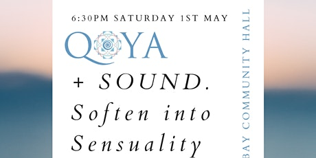 QOYA Movement + Sound. 'Soften into Sensuality' tickets