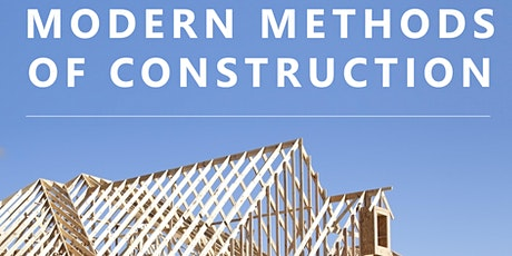 Modern Methods of Construction tickets