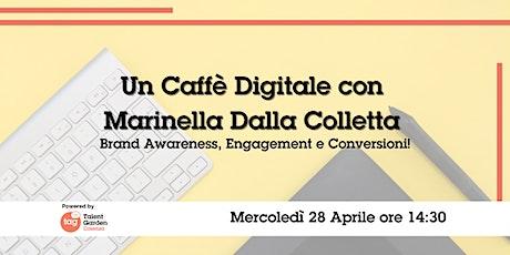 Un Caffè Digitale con Marinella Dalla Colletta biglietti