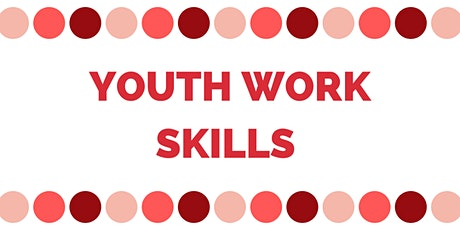 Virtual Youth Work Skills Session 1 - What is Youth Work? tickets
