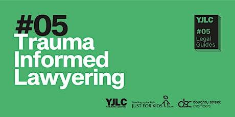 Trauma Informed Lawyering  (TIL) tickets