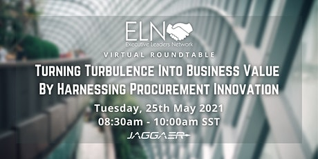 Turning Turbulence Into Business Value By Harnessing Procurement Innovation tickets