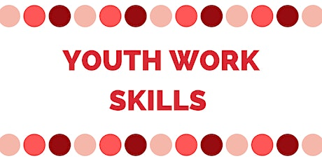 Virtual Youth Work Skills Session 2 - Understanding Young People tickets