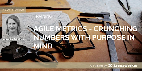 Agile Metrics - Crunching Numbers With Purpose In Mind tickets