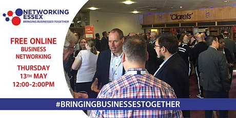(FREE) Networking Essex online 13th May between 12pm-2pm tickets