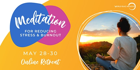 Online Meditation Retreat Europe (weekend) tickets