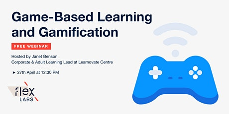 Free Webinar: Game-Based Learning and Gamification tickets