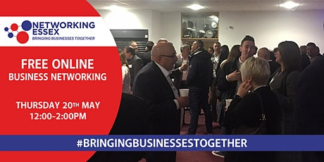 (FREE) Networking Essex online 20th May between 12pm-2pm tickets