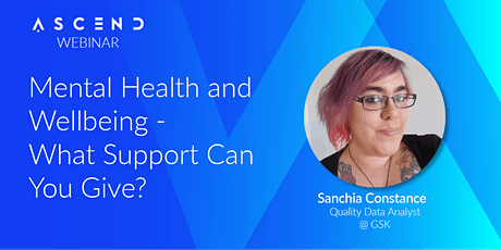 Mental Health and Wellbeing – What Support Can You Give? - (Live Webinar) tickets