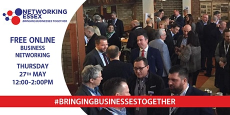 (FREE) Networking Essex online 27th May between 12pm-2pm tickets
