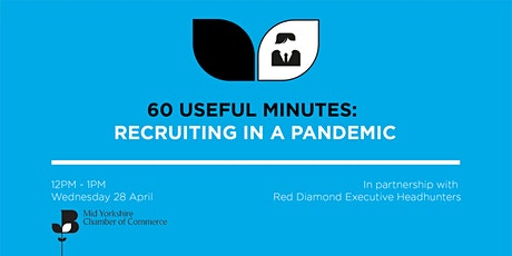 60 Useful Minutes - Recruiting in a pandemic tickets
