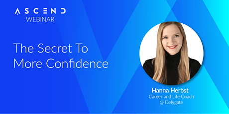 The Secret To More Confidence - (Live Webinar) tickets