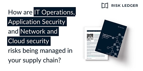 Supply Chain Security Risks in the Spotlight tickets
