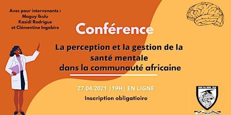 Perception et gestion de la santé mentale dans la communauté africaine billets