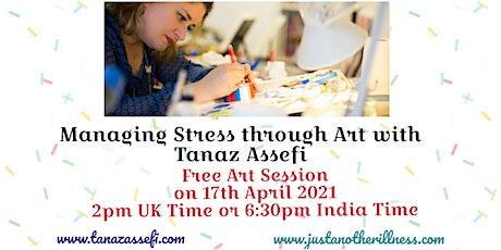 Managing Stress Through Art with Tanaz Assefi tickets
