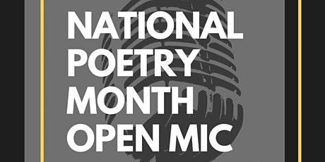 Cafe S.O.U.L. ™ Presents...National Poetry Month Open Mic tickets