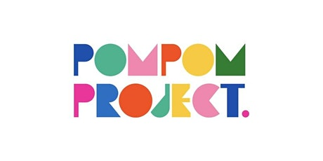 The Pom Pom Project tickets