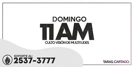 CULTO GENERAL 11 AM - 2021 boletos