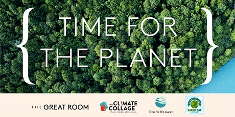 TIME FOR THE PLANET - Celebrate Earth Day by understanding climate change tickets