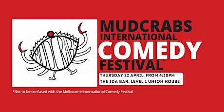 Mudcrabs International Comedy Festival tickets