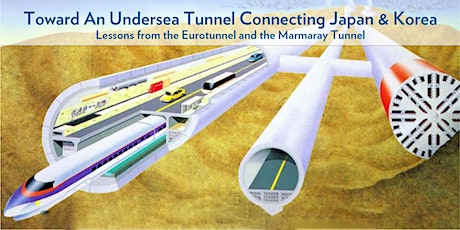 Toward An Undersea Tunnel Connecting Japan and Korea - UPF Webinar tickets