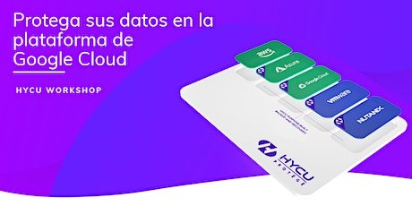 Workshop HYCU: Proteja sus datos en la plataforma de Google Cloud entradas