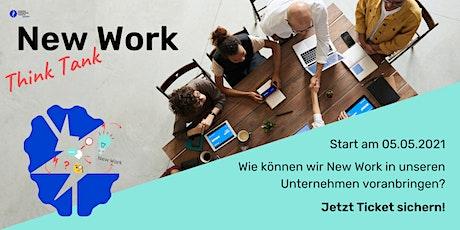 New Work Think Tank – wie können wir New Work in Unternehmen voranbringen? Tickets