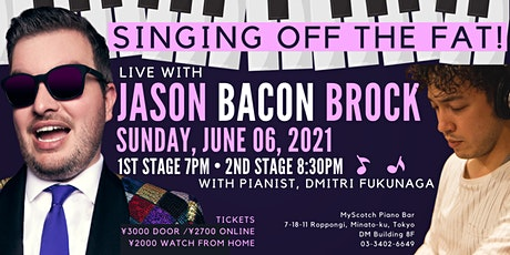 "Singing Off the Fat with Jason ""Bacon"" Brock! tickets"