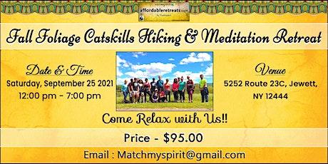 Fall Foliage Catskills Hiking & Meditation Retreat tickets
